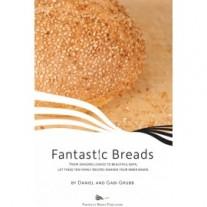 Fantastic Breads by Dan and Gabi Grubb