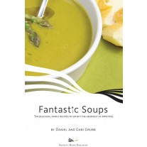 Fantastic Soups by Dan and Gabi Grubb