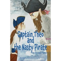 Captain Theo and the Nasty Pirate - Paperback