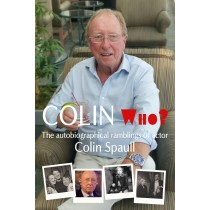 Colin Who? by Colin Spaull