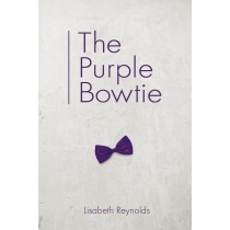 The Purple Bowtie by Lisabeth Reynolds