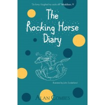 The Rocking Horse Diaries by Alan Combes