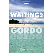 Waiting for Gordo by Sue Knight