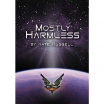 Elite: Mostly Harmless by Kate Russell