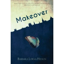 Makeover by Barbara Lorna Hudson