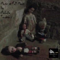Music at Full Moon - Fantabble horror shorts - Book 2 by Melodie Trudeaux