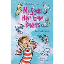 My Socks have gone Bonkers by Dale Neal