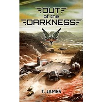 Out of the Darkness by T James