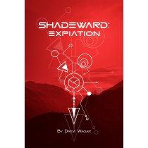 Shadeward: Expiation by Drew Wagar