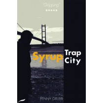 Syrup Trap City by Penny Grubb