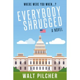 Everybody Shrugged by Walt Pilcher