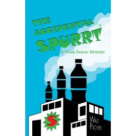 The Accidental Spurrt by Walt Pilcher
