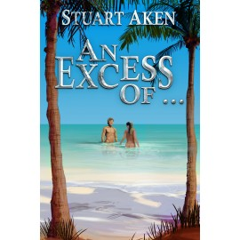 An Excess of ... - Paperback