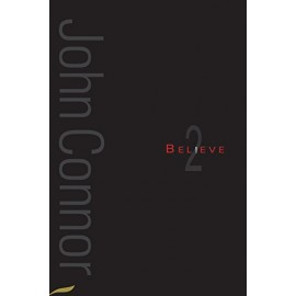 Believe 2 by John Connor