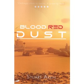 Generation Mars: Blood Red Dust by Stuart Aken