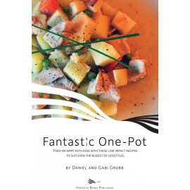 Fantastic One-pot by Dan and Gabi Grubb