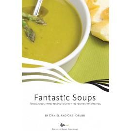 Fantastic Soups by Dan and Gabi Grubb