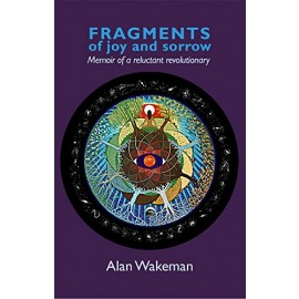 Fragments of Joy and Sorrow by Alan Wakeman