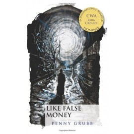 Like False Money by Penny Grubb