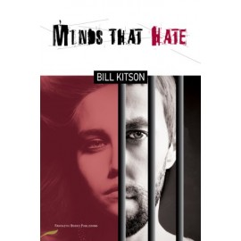 Minds That Hate by Bill Kitson
