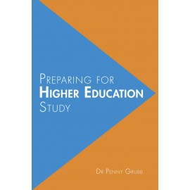 Preparing for Higher Education Study by Penny Grubb