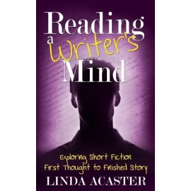 Reading a Writer's Mind by Linda Acaster