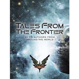 Elite: Tales From The Frontier by Chris Booker and various authors