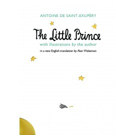 The Little Prince - A new translation by Alan Wakeman