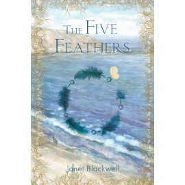 The Five Feathers by Janet Blackwell