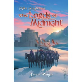 The Official Lords of Midnight Novel by Drew Wagar