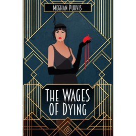 The Wages of Dying - Paperback