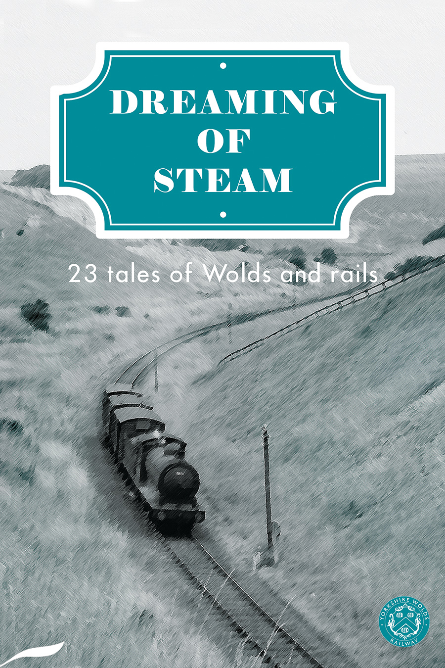 The cover of 'Dreaming of Steam'